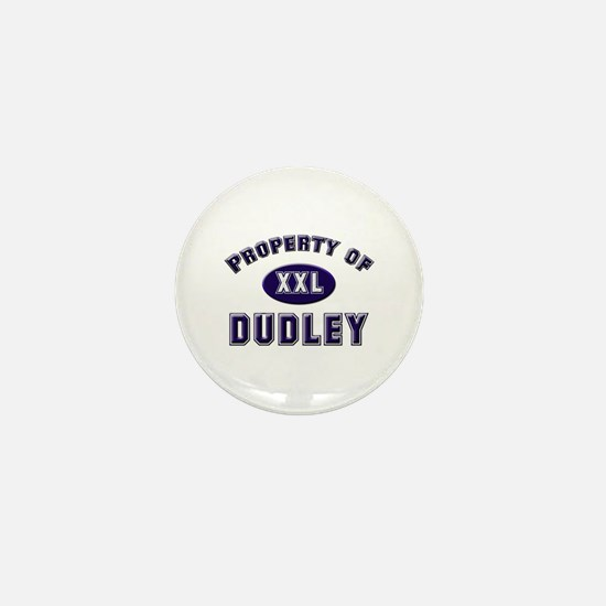 Property of dudley Mini Button