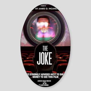 the joke poster Sticker (Oval)