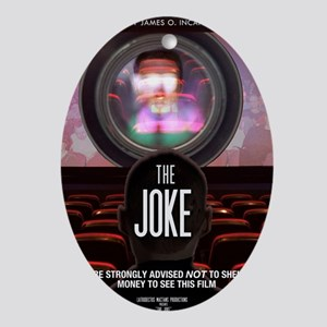 the joke poster Oval Ornament