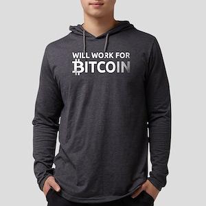 Will Work For Bitcoin Long Sleeve T-Shirt