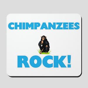 Chimpanzees rock! Mousepad