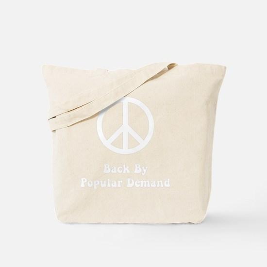 Peace Demand White Tote Bag