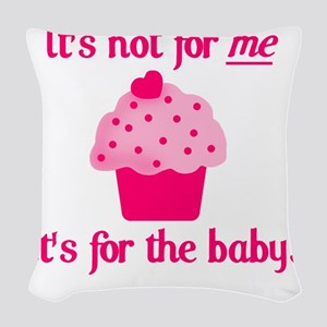 for the baby Woven Throw Pillow