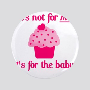 """for the baby 3.5"""" Button"""