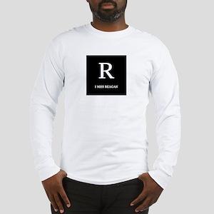 I Miss Reagan Long Sleeve T-Shirt