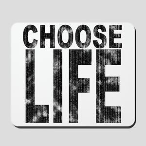 Choose Life Distressed Mousepad