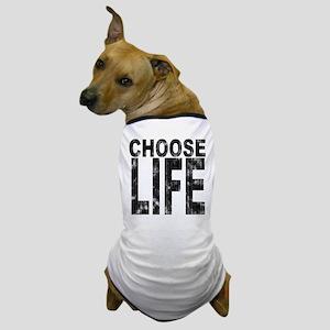 Choose Life Distressed Dog T-Shirt