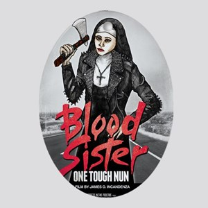 Blood Sister revised Oval Ornament
