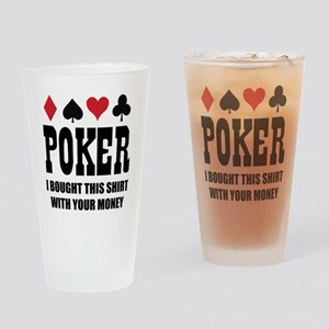 pokermoneyX1 Drinking Glass