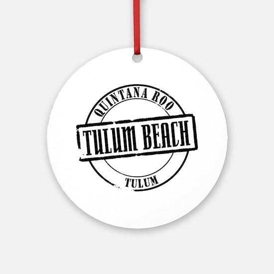 Tulum Beach Title W Round Ornament
