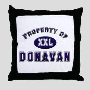 Property of donavan Throw Pillow