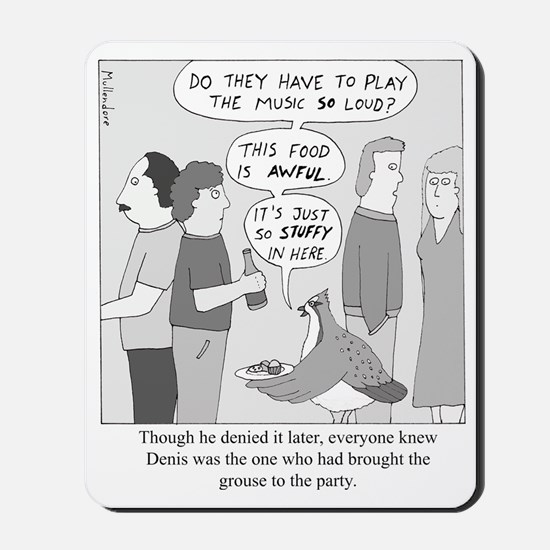 Party Grouse Mousepad