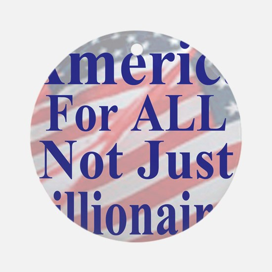 America for ALL 35  dk-bl  Flags Ca Round Ornament