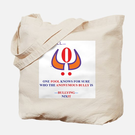 ONE FOOL KNOWS wht. Tote Bag