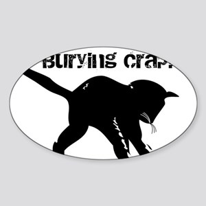 CAT CRAP - WHITE Sticker (Oval)