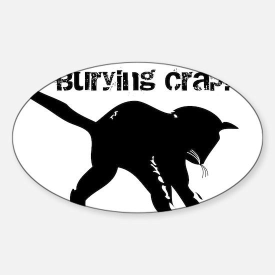 CAT CRAP - WHITE Sticker (Oval)
