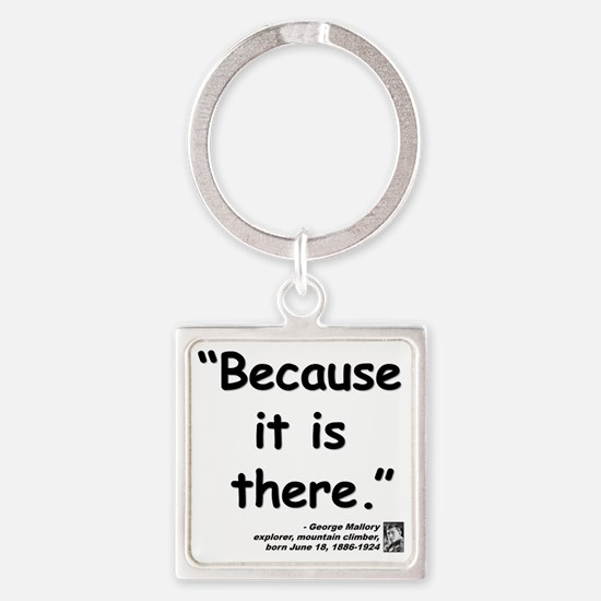 Mallory Because Quote Square Keychain