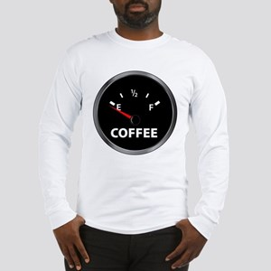 Out of Coffee Long Sleeve T-Shirt