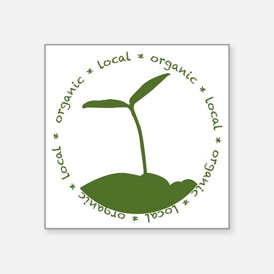"""Local  Organic Square Sticker 3"""" x 3"""""""