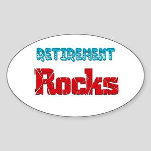 Retirement Rocks.;-) Oval Sticker