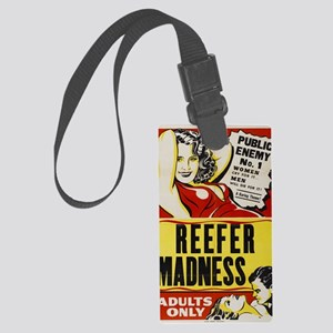 reefer_madness_BIG  Large Luggage Tag