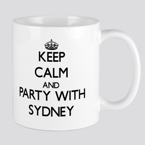 Keep Calm and Party with Sydney Mugs