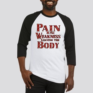 Pain is Weaknes Leaving the Body Baseball Jersey
