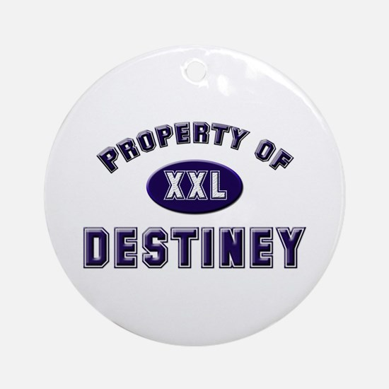 Property of destiney Ornament (Round)