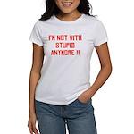 ImNotWithStupidAnymore-WHT T-Shirt
