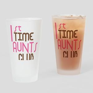 1sttimeauntsclubpink Drinking Glass