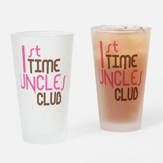 1sttimeunclesclubpink Drinking Glass