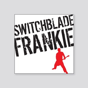 "Switchblade Frankie LP cove Square Sticker 3"" x 3"""