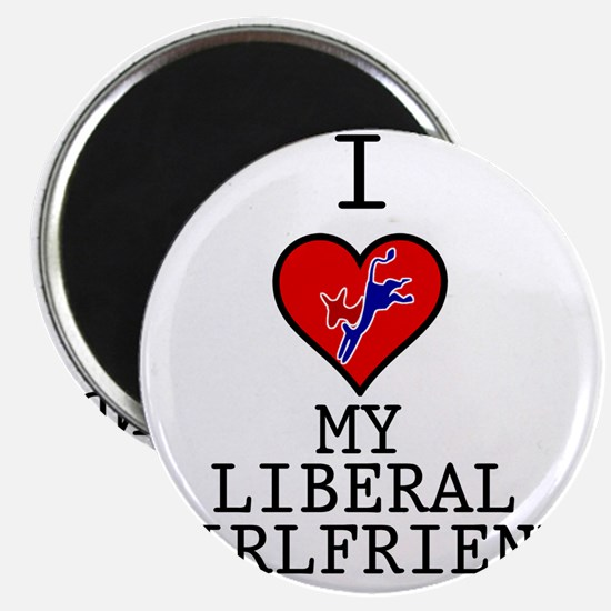 I-LOVE-MY-LIBERAL-GIRLFRIEND Magnet