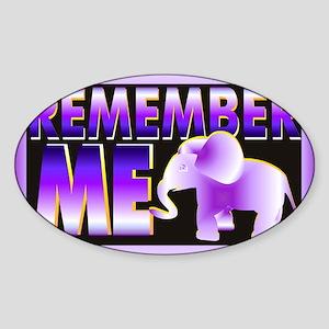 Remember Me Sticker (Oval)