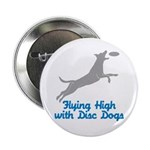 Disc Dog (2) Button