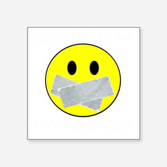 "silence white Square Sticker 3"" x 3"""
