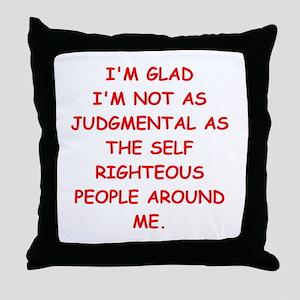 self righteous Throw Pillow