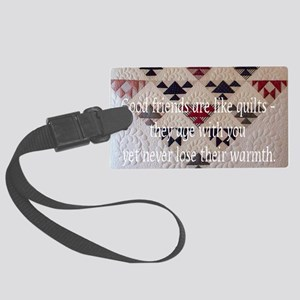 good friends quilt Large Luggage Tag