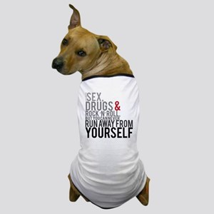 runaway from yourself Dog T-Shirt