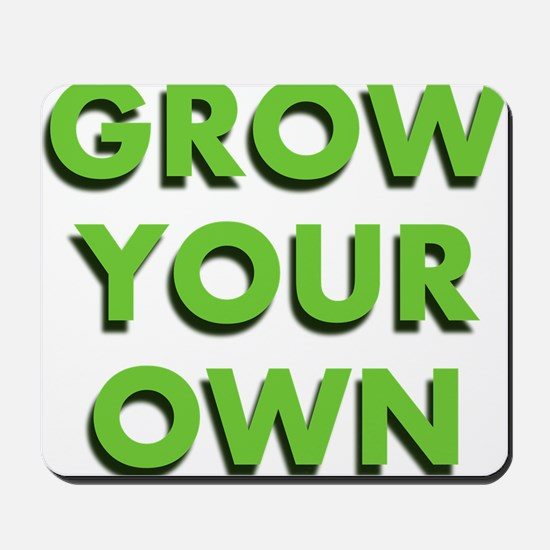 Grow Your Own Mousepad