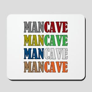 Man Cave Mousepad