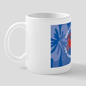 DontAnnoyMe38 Mug
