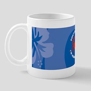 DontAnnoyMe21 Mug