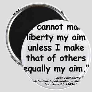Sartre Liberty Quote Magnet