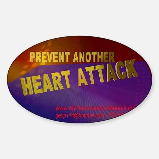 $_Prevent_HeartAttack6 Sticker (Oval)