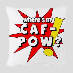 cafpow copy Woven Throw Pillow