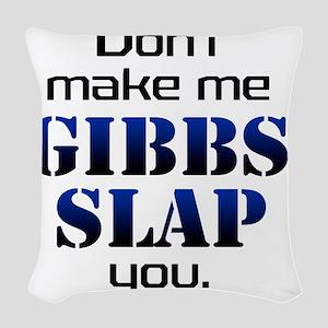 gobbs slap copy Woven Throw Pillow