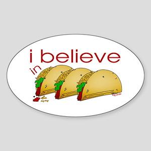 I believe in Tacos Oval Sticker