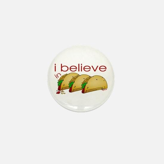 I believe in Tacos Mini Button