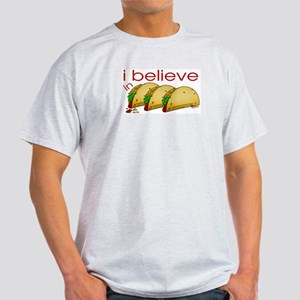 I believe in Tacos Ash Grey T-Shirt